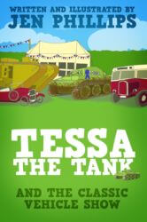 Tessa the Tank and the Classic Vehicle Show