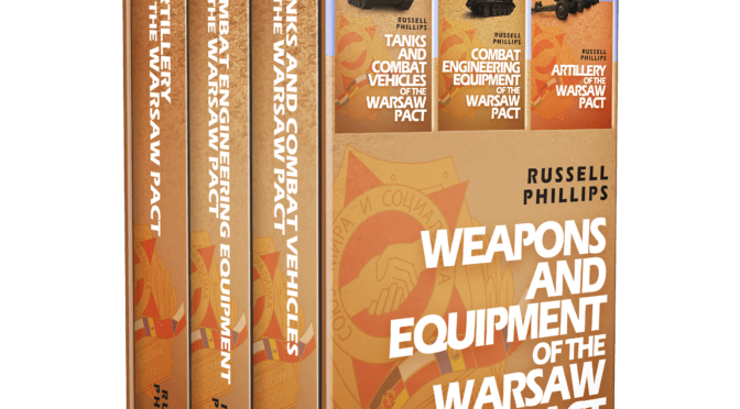 Weapons and Equipment of the Warsaw Pact – Ebook box set now available